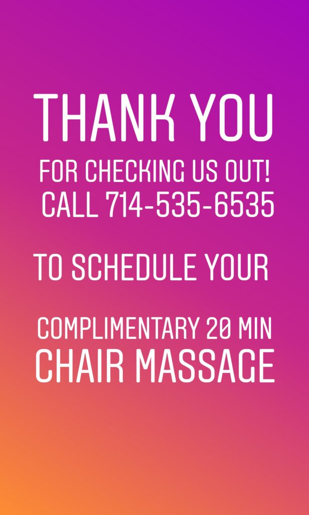 Thank You - Call 714-535-6535 to reserve your chair massage.